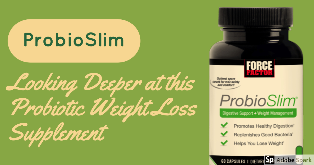Best Probiotics For Weight Loss 2020.Probioslim Review Secrets You Need To Know About This